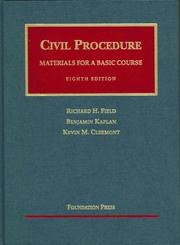 Cover of: Materials for a basic course in civil procedure by Richard H. Field