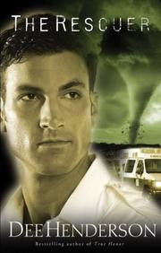 Cover of: The Rescuer (The O&#39;Malley Series #6) by Dee Henderson