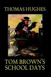 Cover of: Tom Brown's Schooldays by Thomas Hughes
