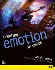 Cover of: Creating Emotion in Games by David Freeman