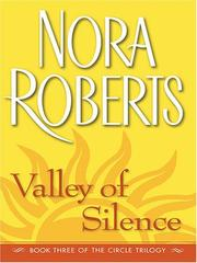 Cover of: Valley of Silence (The Circle Trilogy, Book 3) by Nora Roberts