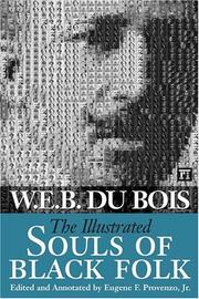 Cover of: The illustrated Souls of Black folk by Du Bois, W. E. B.