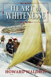 Cover of: Heart Of Whitenesse by Howard Waldrop