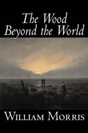 Cover of: The Wood Beyond the World by William Morris