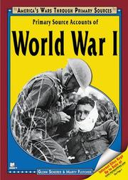 Cover of: Primary source accounts of World War I by Glenn Scherer