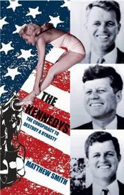 Cover of: The Kennedy's by Matthew Smith