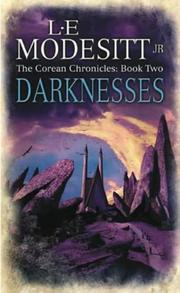 Cover of: Darknesses (Corean Chronicles, Book 2) by Modesitt, L. E., Jr