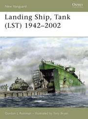 "Cover of: ""Landing Ship, Tank (LST) 1942-2002"" by Gordon Rottman"