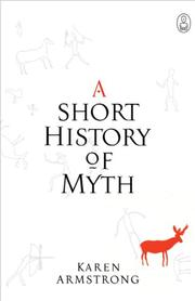 Cover of: A Short History of Myth by Karen Armstrong