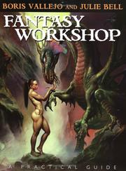 Cover of: Fantasy workshop by Boris Vallejo