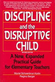 Cover of: Discipline and the disruptive child by Muriel Schoenbrun Karlin