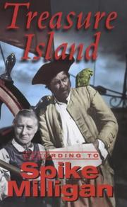 Cover of: Treasure Island According to Spike Milligan by Spike Milligan