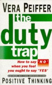 Cover of: The duty trap by Vera Peiffer