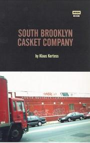 Cover of: South Brooklyn Casket Company (Serpent's Tail High Risk Books,) by Klaus Kertess