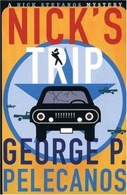 Cover of: Nick's trip by George P. Pelecanos