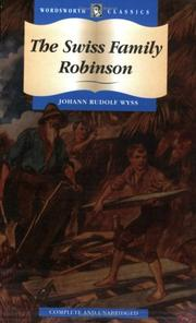 Cover of: The Swiss Family Robinson (Wordsworth Collection Children's Library) (Wordsworth Collection Children's Library) by Johann David Wyss