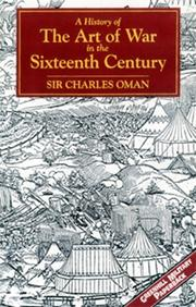 Cover of: A history of the art of war in the sixteenth century by Charles William Chadwick Oman