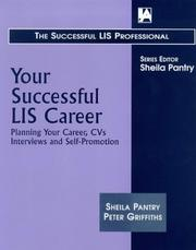 Cover of: Your successful LIS career by Sheila Pantry