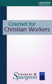 Cover of: Counsel for Christian workers by Charles Haddon Spurgeon