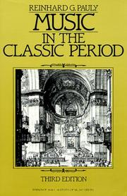 Cover of: Music in the classic period by Reinhard G. Pauly