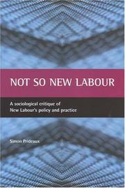 Cover of: Not So New Labour by Simon Prideaux