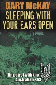 Cover of: Sleeping With Your Ears Open by Gary McKay