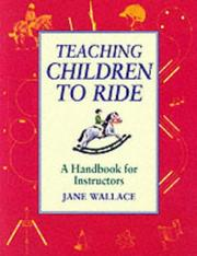 Cover of: Teaching Children to Ride by Jane Wallace