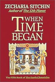 Cover of: When time began by Zecharia Sitchin
