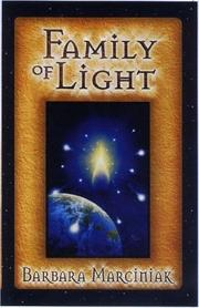 Cover of: Family of light by Barbara Marciniak