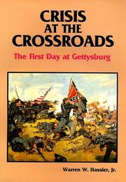 Cover of: Crisis at the crossroads by Warren W. Hassler