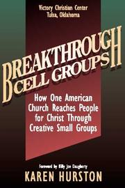 Cover of: Breakthrough Cell Groups by Karen Hurston