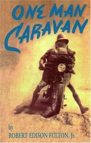 Cover of: One man caravan by Robert Edison Fulton