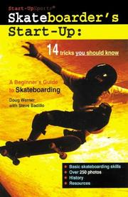 Cover of: Skateboarder's Start-Up by Doug Werner