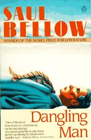 Cover of: Dangling man by Saul Bellow