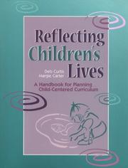 Cover of: Reflecting children's lives by Debbie Curtis