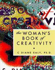 Cover of: The woman's book of creativity by C. Diane Ealy