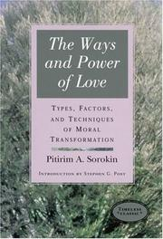 Cover of: The ways and power of love by Pitirim Aleksandrovich Sorokin