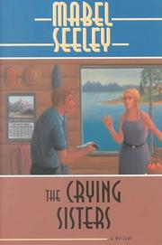 Cover of: The crying sisters by Mabel Seeley