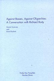 Cover of: Against bosses, against oligarchies by Richard Rorty