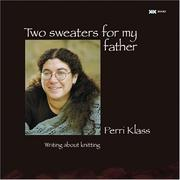 Cover of: Two sweaters for my father by Perri Klass