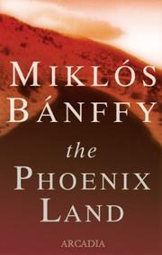 Cover of: The Phoenix Land by Miklos Banffy