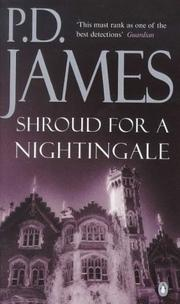 Cover of: Shroud for a nightingale by P. D. James