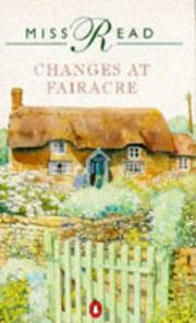 Cover of: Changes at Fairacre by Miss Read