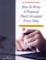 Cover of: How To Write A Proposal That's Accepted Every Time by Alan Weiss