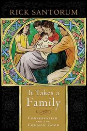 Cover of: It Takes a Family by Rick Santorum