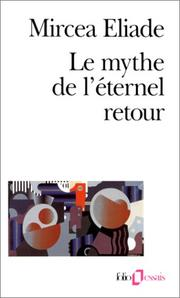 Cover of: Le mythe de l'éternel retour by Mircea Eliade