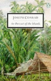 Cover of: An outcast of the islands by Joseph Conrad