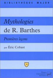 Cover of: Mythologies de R.Barthes by Eric Cobast