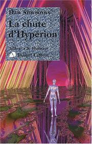 Cover of: La chute d'Hypérion by Dan Simmons