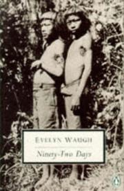 Cover of: Ninety Two Days by Evelyn Waugh